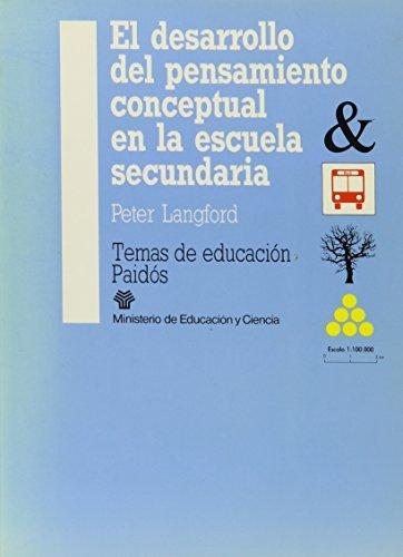 El Desarrollo del Pensamiento Conceptual by Peter E. Langford (1990-05-25)