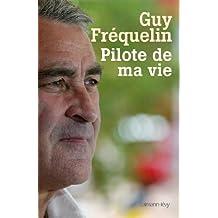 Pilote de ma vie (Documents, Actualités, Société)