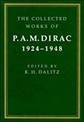 The Collected Works of P. A. M. Dirac: Volume 1: 1924-1948: 1924-48