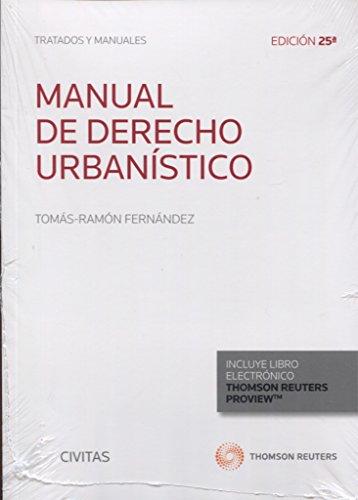 Manual de derecho urbanístico (Tratados y Manuales de Derecho)