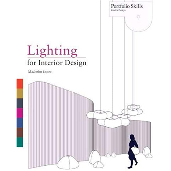 Lighting For Interior Design Portfolio Skills Amazon Co Uk Innes Malcom 9781856698368 Books