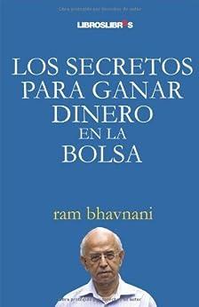 Los secretos para ganar dinero en la bolsa de [Bhavnani, Ram]
