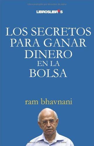 Los secretos para ganar dinero en la bolsa (Spanish Edition)