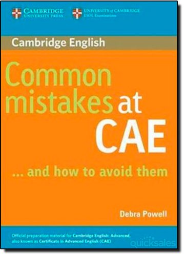 Common Mistakes at CAE. ...and how to avoid them. Paperback