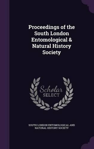 Proceedings of the South London Entomological & Natural History Society