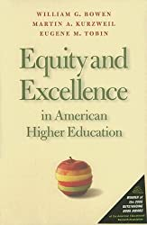 Equity and Excellence in American Higher Education (Thomas Jefferson Foundation Distinguished Lecture)