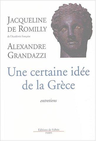 Une certaine ide de la Grce