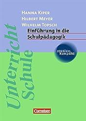 studium kompakt - Pädagogik: Einführung in die Schulpädagogik: Studienbuch