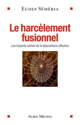 """<a href=""""/node/18761"""">Le Harcèlement fusionnel</a>"""