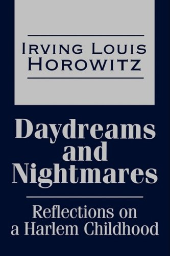 Daydreams and Nightmares: Reflections of a Harlem Childhood