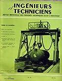 INGENIEURS ET TECHNICIENS N? 25 du 01-08-1950 EMPLOI DES THYRATRONS - LA METALLURGIE DES POUDRES - ESSAIS DES ISOLANTS ELECTRIQUES - SILICONES - REVETEMENTS METALLIQUES PAR IMMERSION DANS LES METAUX FONDUS - LES TECHNIQUES MODERNES DE L'ISOLATION THERMIQUE - LE SOUDAGE DANS LA GRANDE INDUSTRI