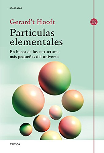 Partículas elementales: En busca de las estructuras más pequeñas del universo (Drakontos)