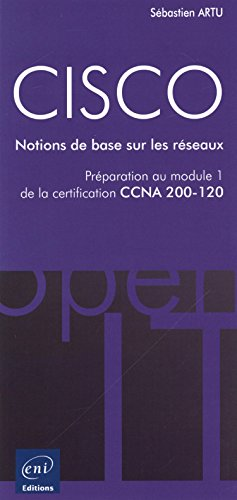 cisco-preparation-au-module-1-de-lexamen-ccna-version-5-notions-de-base-sur-les-reseaux