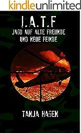 Jagd auf alte Freunde und neue Feinde (Team I.A.T.F. 2)