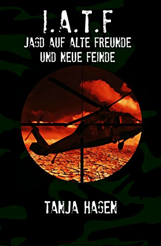 Buchseite und Rezensionen zu 'Jagd auf alte Freunde und neue Feinde (Team I.A.T.F. 2)' von Tanja Hagen