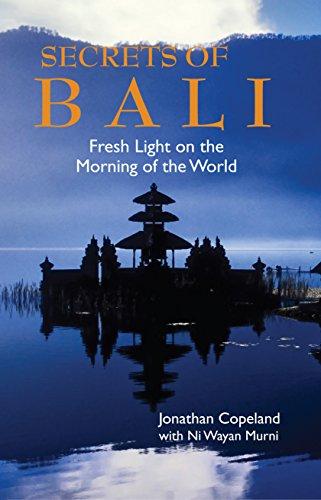 Secrets of Bali: Fresh Light on the Morning of the World (English Edition)