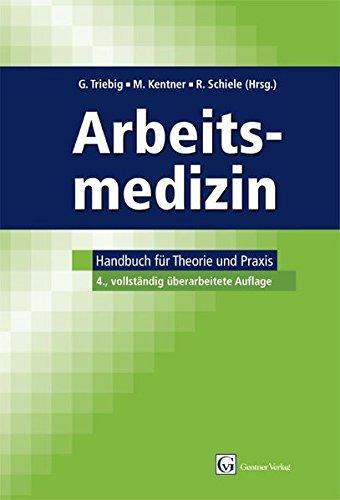 Arbeitsmedizin: Handbuch für Theorie und Praxis