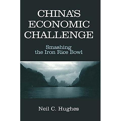 China's Economic Challenge: Smashing the Iron Rice Bowl: Smashing the