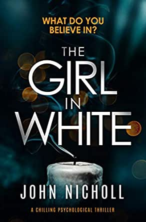 The Girl in White: a chilling psychological thriller eBook