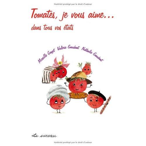 Tomates je vous aime...