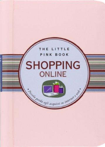 Shopping online. Piccola guida agli acquisti su internet e web