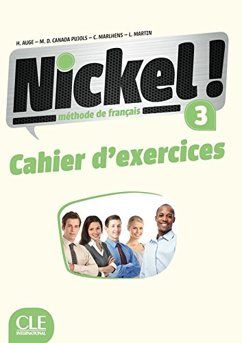 Nickel ! 3 - Niveaux B1/B2 - Cahier d'exercices