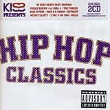 Various [Universal Music TV]: Kiss Presents Hip Hop Classics (Audio CD)
