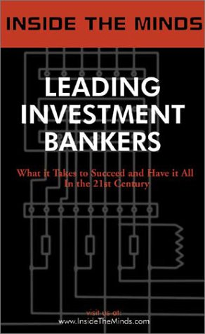 inside-the-minds-leading-investment-bankers-ibanking-heads-from-merrill-lynch-salomon-deutsche-bank-