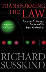 Transforming the Law: Essays on Technology, Justice, and the Legal Marketplace