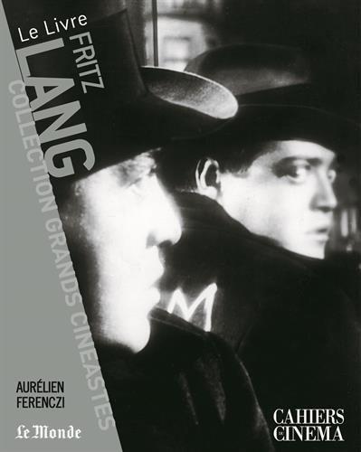 Fritz Lang por Aurélien Ferenczi