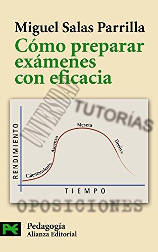 Cómo preparar exámenes con eficacia (El Libro De Bolsillo - Ciencias Sociales) por Miguel Salas Parrilla