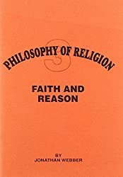 Faith and Reason (Philosophy of Religion)