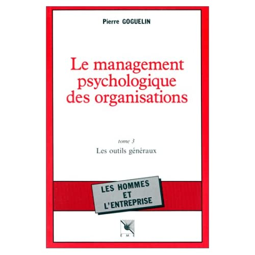 Le management psychologique des organisations