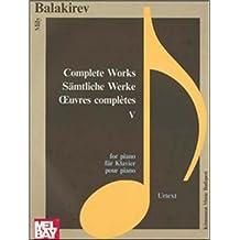 Balakirev: Piano Complete V