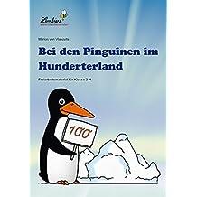 Bei den Pinguinen im Hunderterland (CD): Grundschule, Mathematik, Klasse 2-4