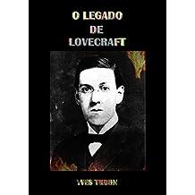 O Legado de Lovecraft (Portuguese Edition)
