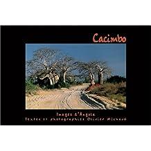 Cacimbo, images d'Angola (textes bilingues français/portugais)