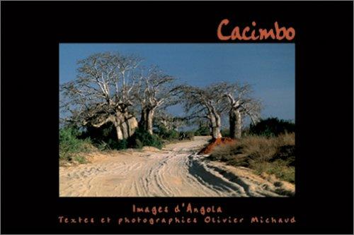 Cacimbo, images d'Angola (textes bilingues français/portugais) par Olivier Michaud