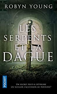 Les serpents et la dague par Robyn Young