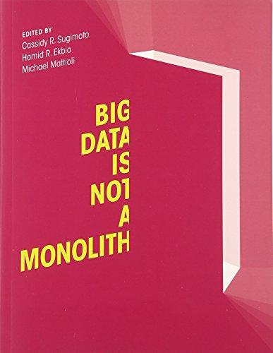 Preisvergleich Produktbild Big Data Is Not a Monolith (Information Policy)