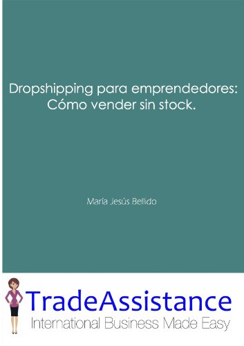 Dropshipping para emprendedores: Cómo vender sin stock