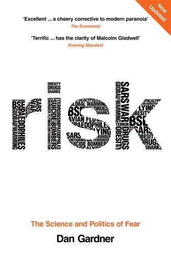 Risk: The Science and Politics of Fear por Dan Gardner