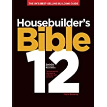 Housebuilder's Bible 12: The UK's best-selling building guide