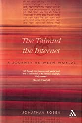 Talmud And The Internet by Jonathan Rosen (2001-10-25)