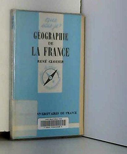 GEOGRAPHIE DE LA FRANCE par René Clozier