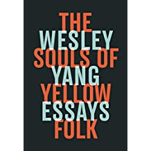 The Souls of Yellow Folk: Essays (English Edition)