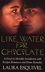 Like Water For Chocolate by Laura Esquivel (1993-09-16)