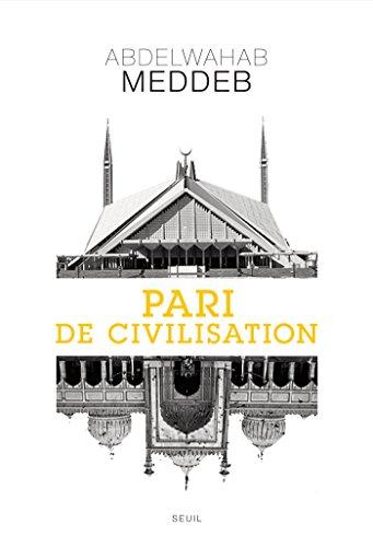 Pari de civilisation par Abdelwahab Meddeb