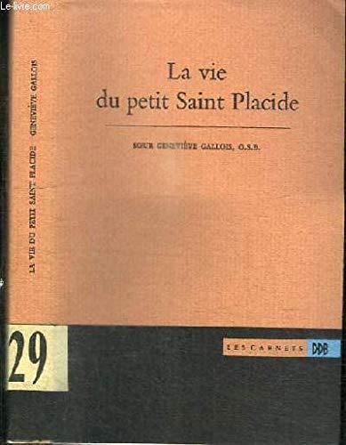 La Vie du petit saint Placide