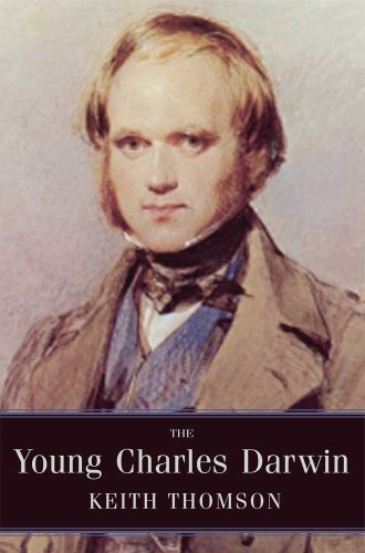 The Young Charles Darwin by Keith Stewart Thomson (2010-10-19)